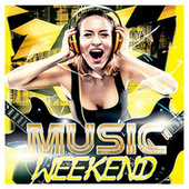 Music Weekend by Various Artists