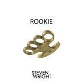 Rookie de Steven Wright