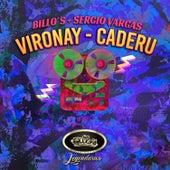 Vironay / Caderu de Billo's