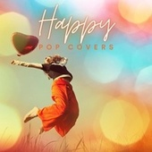 Happy Pop Covers by Various Artists