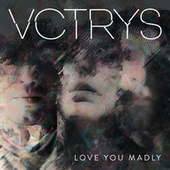 Love You Madly by Vctrys