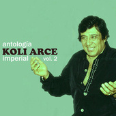 Antología Imperial (Vol. 2) by Koli Arce