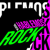 Hablemos Rock de Various Artists