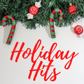 Holiday Hits von Various Artists