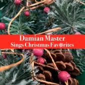 Sings Christmas Favorites von Damian Master