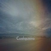 Cualquiera by Ella Mae Morse, Rolando Laserie, Stanley Black, Carl Smith, Gloria Lasso, Charlie Rich, Los Compadres, The Weavers