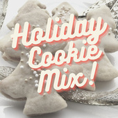 Holiday Cookie Mix! de Various Artists