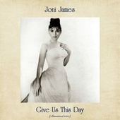 Give Us This Day (Remastered 2020) by Joni James