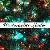 Weihnachts Lieder von Weihnachtslieder