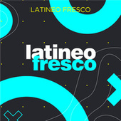 Latineo Fresco von Various Artists