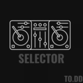 Selector by Todd