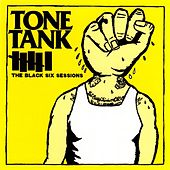 The Black Six Sessions (DELUXE Edition) by Tone Tank