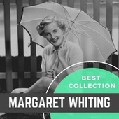 Best Collection Margaret Whiting by Margaret Whiting