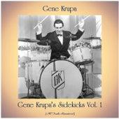 Gene Krupa's Sidekicks Vol. 1 (All Tracks Remastered) von Gene Krupa