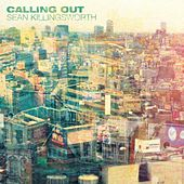 Calling Out by Sean Killingsworth