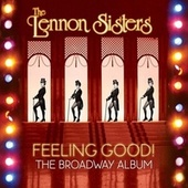 Feeling Good! the Broadway Album de The Lennon Sisters