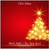 Silent Night / The First Noel (All Tracks Remastered) von Chet Atkins