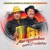 Mariquinhas Namoradeira de Augusto Canário