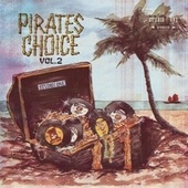 Pirates Choice Vol. 2 by Various Artists