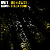 Run Away / Black Book by Kvlt