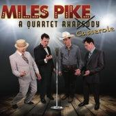 A Quartet Rhapsody (Casserole) by Miles Pike