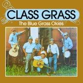 Class Grass by The Blue Grass Okies