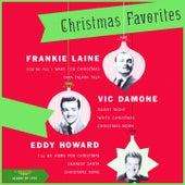 Christmas Favorites (Album of 1950) von Frankie Laine, Vic Damone, Eddy Howard