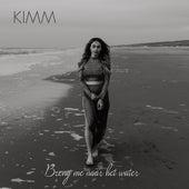 Breng Me Naar Het Water by Kimm