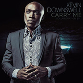 Carry Me Collaboration von Kevin Downswell