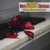 Merry Mozart Christmas (Piano Masterpieces) by Wolfgang Amadeus Mozart