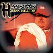 Mak Million by Haystak