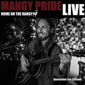 Home on the Rangy TV: Quarantine Live Streams by Mangy Pride