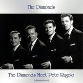 The Diamonds Meet Pete Rugolo (Remastered 2020) von The Diamonds