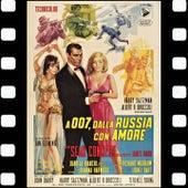 A 007 Dalla Russia Con Amore (Sean Connery James Bond 007 e Daniela Bianchi Original Soundtrack) by John Barry
