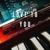 Love To You by Junstyle