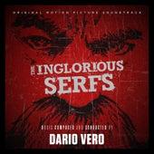 The Inglorious Serfs (Original Motion Picture Soundtrack) von Dario Vero