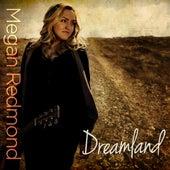 Dreamland - EP by Megan Redmond