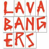 Lava Bangers by Lazerbeak