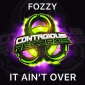 It Ain't Over von Fozzy
