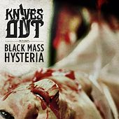 Black Mass Hysteria by Knives Out