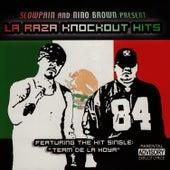 La Raza Knockout Hits by Slow Pain