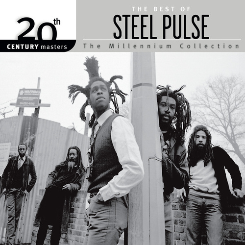 20th Century Masters: The Millennium... by Steel Pulse