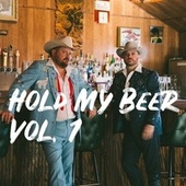 Hold My Beer, Vol. 1 de The Randy Rogers Band