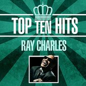 Top 10 Hits by Ray Charles