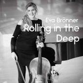 Rolling in the Deep von Eva Brönner
