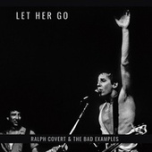 Let Her Go by Ralph Covert