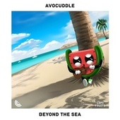 Beyond The Sea by Avocuddle