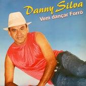 Vem Dançar Forró de Dannysilva