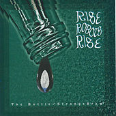 The Bottle / StrangeBrew - EP by Rise Robots Rise