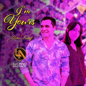 I Am Yours von Luciano Andrade